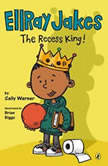 EllRay Jakes the Recess King!, Sally Warner