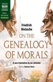On the Genealogy of Morals, Friedrich Nietzsche