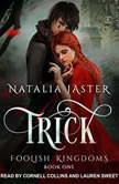 Trick, Natalia Jaster
