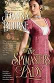 The Spymaster's Lady, Joanna Bourne