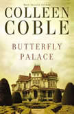 Butterfly Palace, Colleen Coble