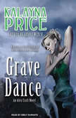 Grave Dance An Alex Craft Novel, Kalayna Price