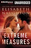 Extreme Measures, Elisabeth Naughton