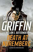 Death at Nuremberg, W.E.B. Griffin