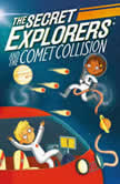 The Secret Explorers and the Comet Collision, DK