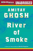 River of Smoke, Amitav Ghosh