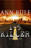 The I-5 Killer, Ann Rule