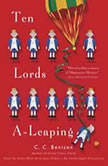 Ten Lords A-Leaping A Mystery, C. C. Benison