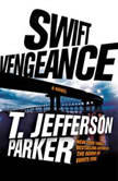 Swift Vengeance, T. Jefferson Parker