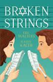 Broken Strings, Eric Walters