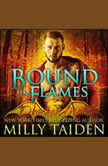 Bound in Flames, Milly Taiden