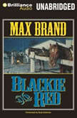 Blackie and Red, Max Brand