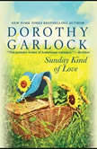 Sunday Kind of Love, Dorothy Garlock