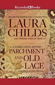 Parchment and Old Lace, Laura Childs