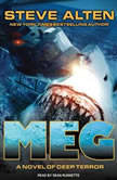 Meg A Novel of Deep Terror with Meg: Origins, Steve Alten
