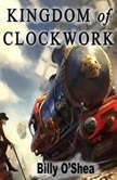 Kingdom of Clockwork, Billy O'Shea