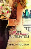 Marriage Ultimatum, The, Charlotte O'Shay