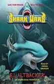 Shark Wars, E.J.  Altbacker
