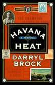 Havana Heat, Darryl Brock