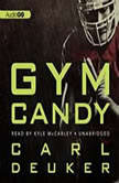 Gym Candy, Carl Deuker