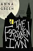 The Forsaken Inn, Anna Katharine Green