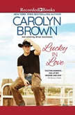 Lucky in Love, Carolyn Brown