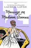 Marriage on Madison Avenue, Lauren Layne