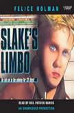 Slake's Limbo, Felice Holman