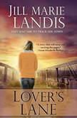 Lover's Lane, Jill Marie Landis