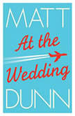 At the Wedding, Matt Dunn