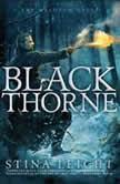Blackthorne, Stina Leicht