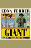 Giant A Novel, Edna Ferber
