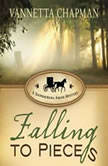 Falling to Pieces A Quilt Shop Murder, Vannetta Chapman