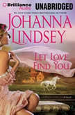 Let Love Find You, Johanna Lindsey
