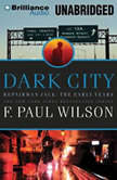 Dark City, F. Paul Wilson