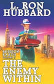 The Enemy Within, L. Ron Hubbard