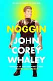 Noggin, John Corey Whaley