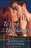 To Love a Highlander, Sue-Ellen Welfonder