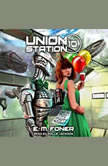 Party Night on Union Station, E.M. Foner