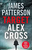 Target: Alex Cross, James Patterson