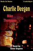 Charlie Deegan, Mike Thompson