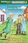 Jumping to Conclusions, Wanda E. Brunstetter