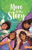 More to the Story, Hena Khan