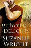 Untamed Delights, Suzanne Wright