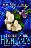 Tempest in the Highlands, May McGoldrick