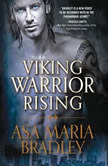 Viking Warrior Rising, Asa Maria Bradley