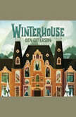 Winterhouse, Ben Guterson