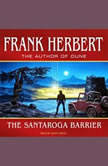 The Santaroga Barrier, Frank Herbert
