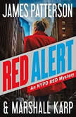 Red Alert An NYPD Red Mystery, James Patterson