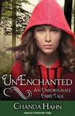 UnEnchanted, Chanda Hahn
